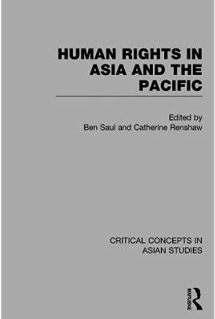 Human Rights in Asia and the Pacific: Critical Concepts in Asian Studies',