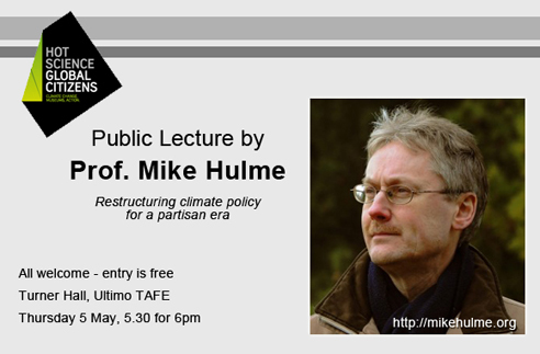 Photo of Mike Hulme with lecture details as below. All welcome.