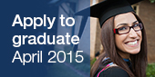 Apply to graduate April 2015