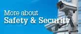 More about Safety and Security
