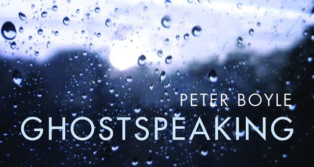 Peter Boyle ghost speaking book cover crop