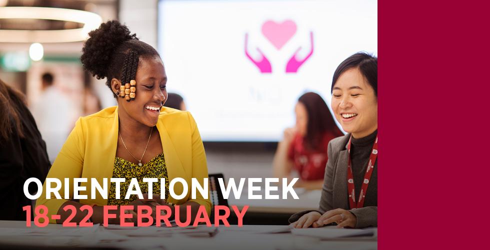 Orientation Week 18-22 February
