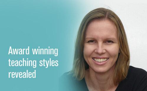 Award winning teaching styles revealed