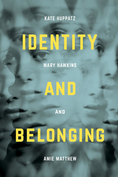 The cover of Identity and Belonging which shows a collage of women's faces.