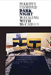 Martin Edmond Dark Night Walking with McCahon