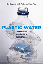 The cover of the book Plastic Water featuring a clear plastic water bottle which has been crushed in the middle, and has the image of snowy mountains and a river in the bottle.