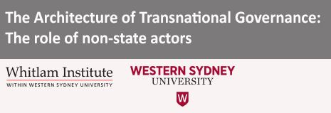 The Architecture of Transnational Governance: The Role of Non-State Actors