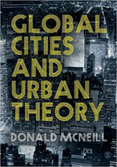 The cover of Global Cities and Urban Theory which features a black and white image of a cityscape at night, from above, with the title of the book in yellow text.