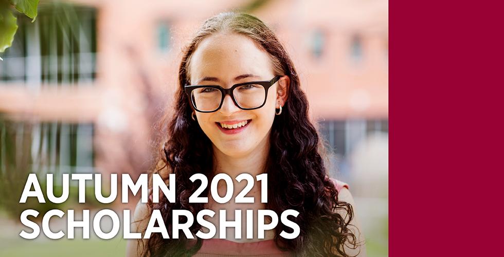 Autumn 2021 Scholarships