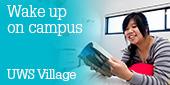 Wake up on campus UWS village