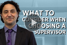 What to consider when choosing a supervisor