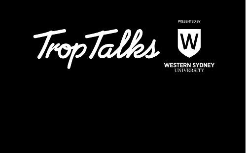 TropTalks
