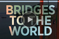 Bridges to the World Video