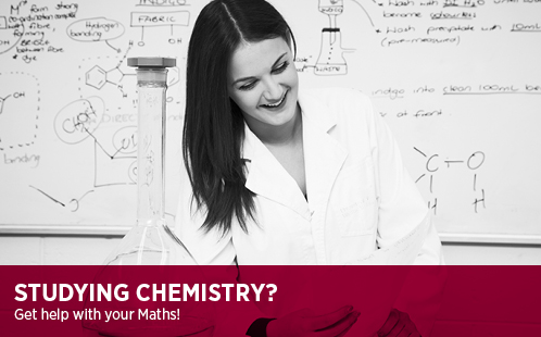 Studying Chemistry? Get help with your Maths!