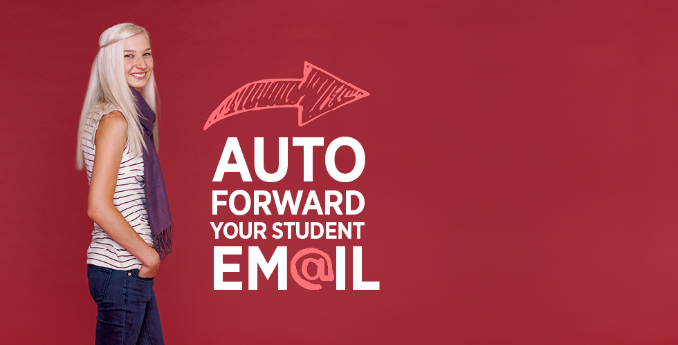 Auto-forward your student email