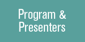 Program and Presenters