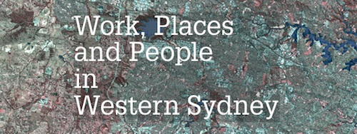 Work, Places and People in Western Sydney