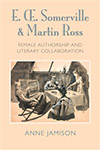 Edith Somerville and Martin Ross by Anne Jamison