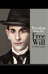 Freedom from Free Will
