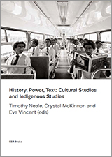 Cover of History, Power, Text. Features a black and white image of men on a bus, one of whom is reading a newspaper. Another looks at him.
