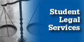 Student Legal Services for help with minor legal problems