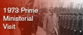 1973 Prime Ministerial Visit