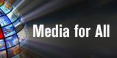 media-for-all