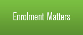 Enrolment Matters