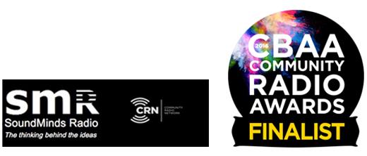 SoundMinds Radio black and white logo reading: The thinking behind the ideas and CBAA Community Radio Awards Finalist badge.