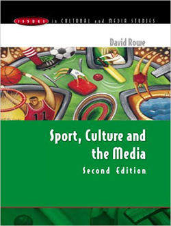 Cover of Sport, Culture and the Media Second Edition featuring a green background with an illustration of people playing various sports e.g. basketball, diving, cricket, football.
